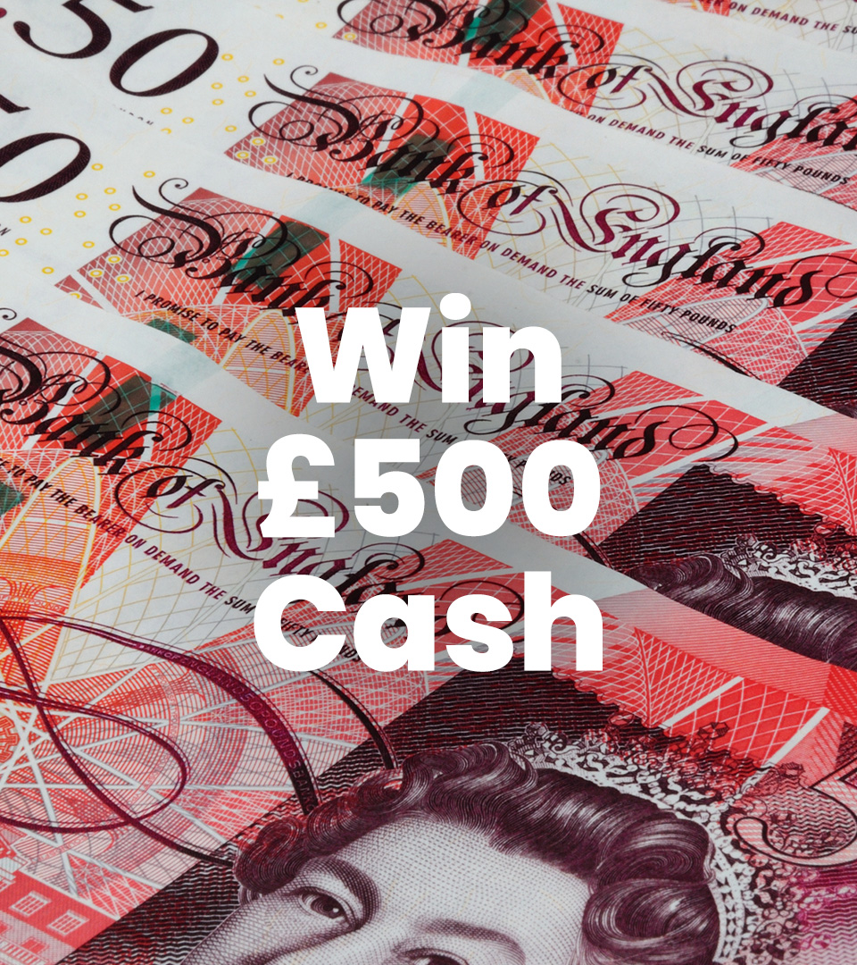 500 Cash | Enter Free UK Online Competitions to Win Prizes