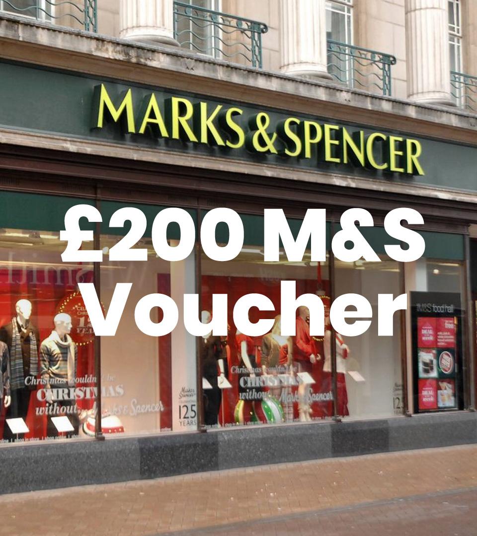 £200 M & S Voucher